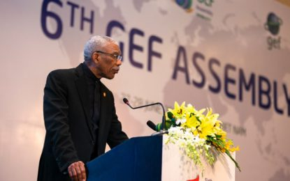 Address of His Excellency Brigadier David Granger, President of the Cooperative Republic of Guyana to the Sixth Assembly of the Global Enviromental Facility, Vietnam